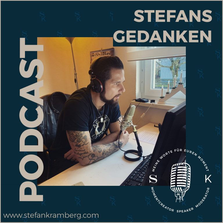 Stefans Gedanken - Momentcreator | Speaker | Moderator